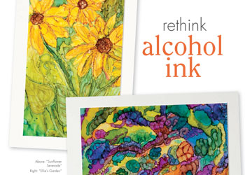 Alcohol Ink Projects: Rethink Alcohol Ink Workshop