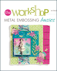 Using the Right Embossing Tool and Metal Embossing