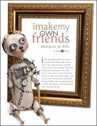 Steampunk Doll Tutorial: I Make My Own Friends
