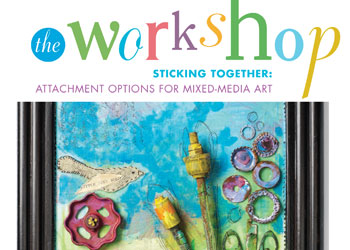 Mixed-Media Art + Craft Supplies: The Workshop, Sticking Together