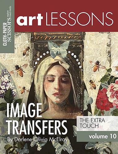 Art Lessons Image Transfers Darlene Olivia McElroy