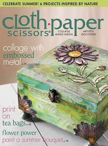 Tea bag art in the July/August 2015 issue of Cloth Paper Scissors magazine