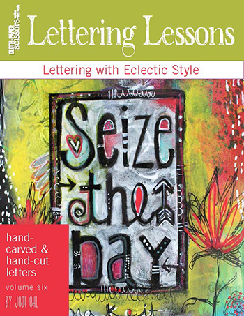 Cloth Paper Scissors Lettering Lessons Volume 6: Hand-Carved and Hand-Cut Letters by Jodi Ohl