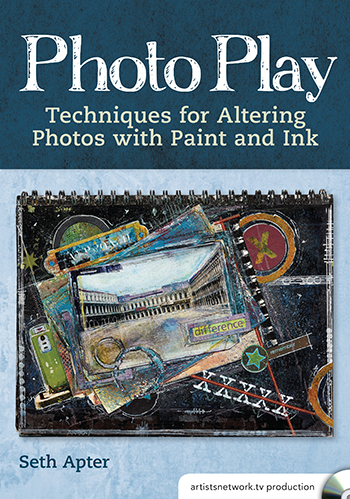Photo Play video with Seth Apter from ArtistsNetworkTV
