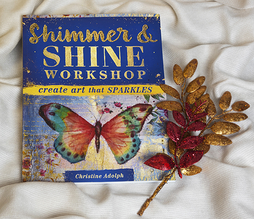 Shimmer & Shine Workshop by Christine Adolph