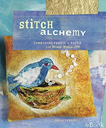 Stitch Alchemy by Kelli Perkins