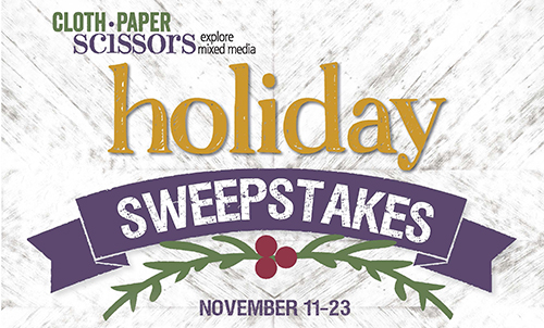Cloth Paper Scissors Holiday Sweepstakes