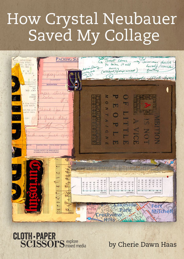 Collage art | Cherie Dawn Haas, ClothPaperScissors.com