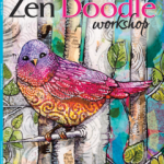 Get the Spring issue of Zen Doodle Workshop here!