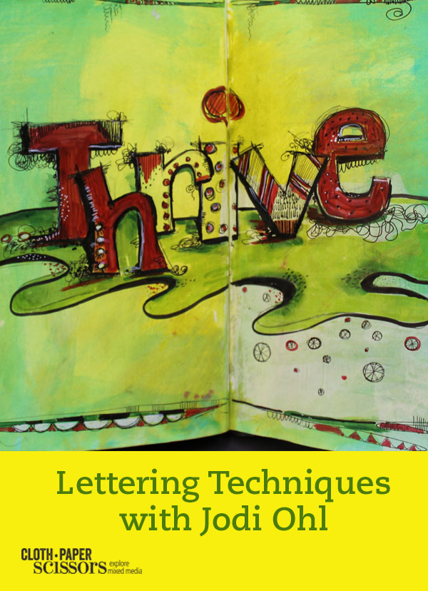 Lettering techniques | Jodi Ohl, ClothPaperScissors.com
