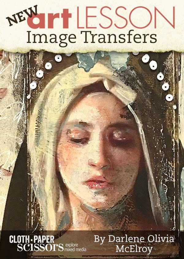 Image Transfer Ideas   Darlene Olivia McElroy, ClothPaperScissors.com