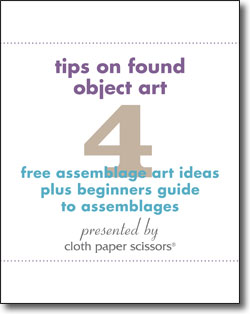 Download your free eBook today to get all four assemblage art ideas plus beginner's guide!