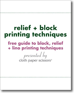 Download this free eBook of relief + block printing techniques.