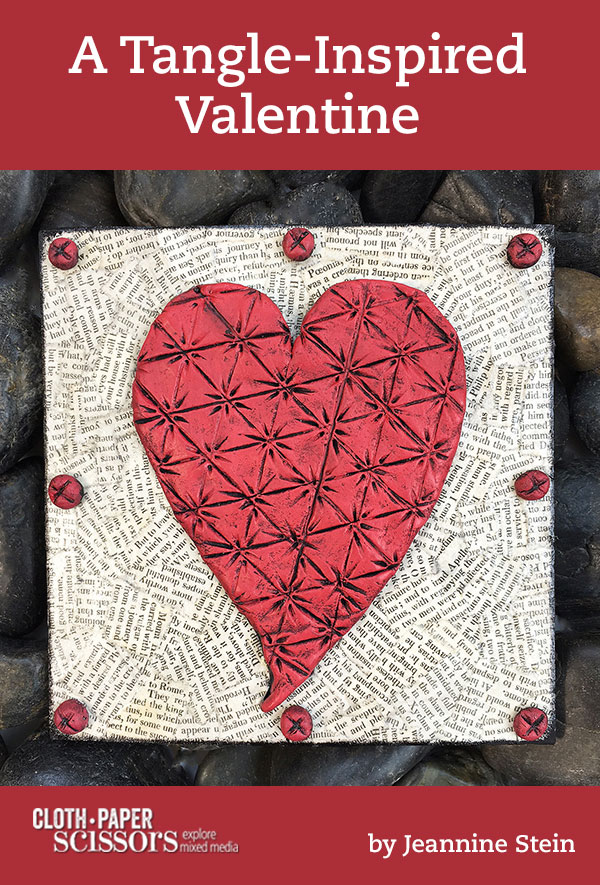 A tangle-inspired Valentine project | Jeannine Stein, ClothPaperScissors.com
