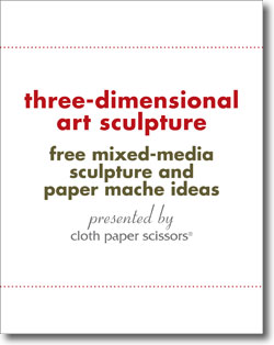 Download this free eBook of three-dimensional art sculpture techniques.