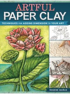Artful Paper Clay | InterweaveStore.com
