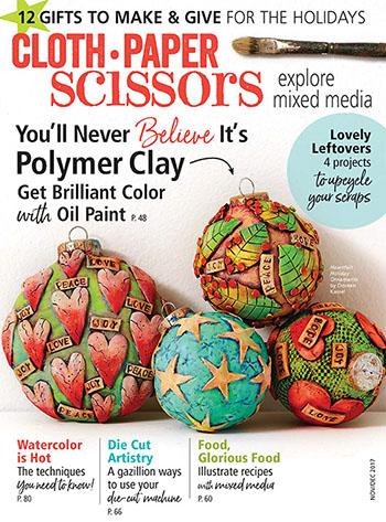 November/December 2017 issue of Cloth Paper Scissors magazine