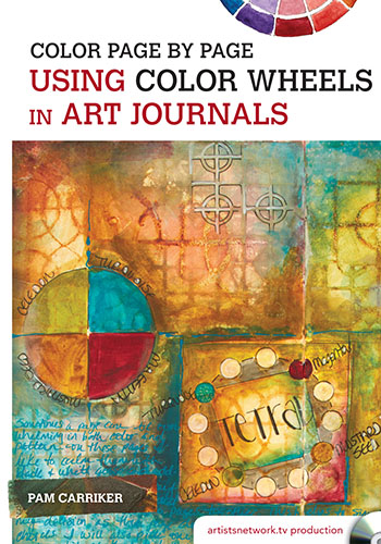 Color Page by Page: Using Color Wheels in Art Journals video with Pam Carriker
